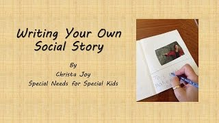 Writing Your Own Social Story