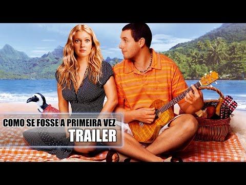 Trailer do filme Como Se Fosse a Primeira Vez