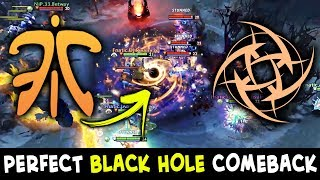 BLACK HOLE COMEBACK vs COMBO Aghs Chaos Knight + PA — Fnatic vs NIP