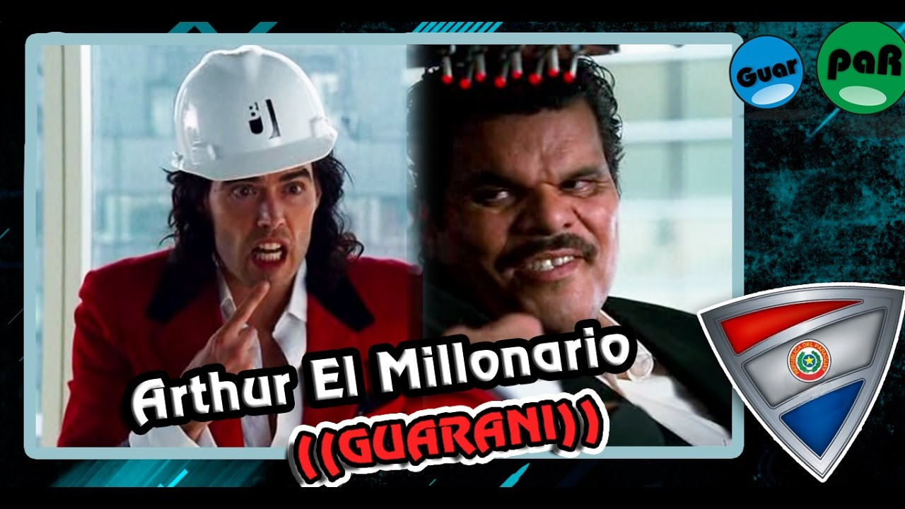 Arthur el Millonario | Doblaje en guarani GuarpaR