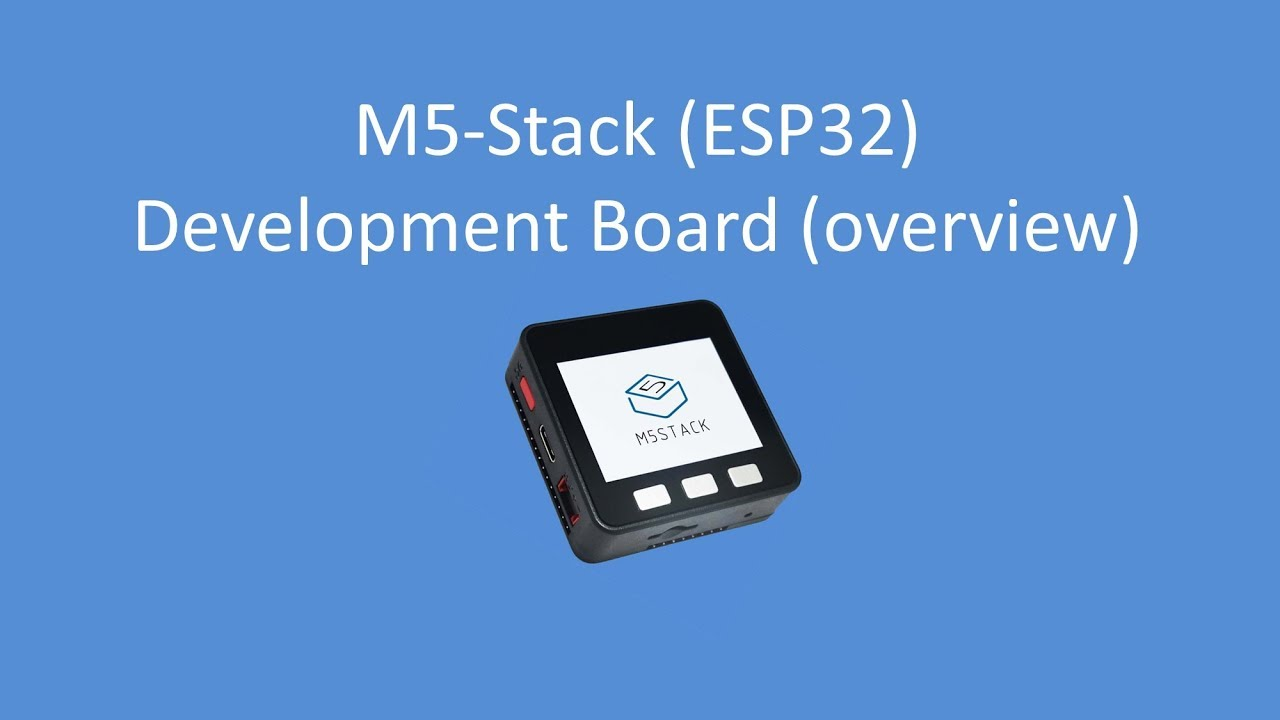 Tech Note 090 - M5 STACK (ESP32) Development System Overview