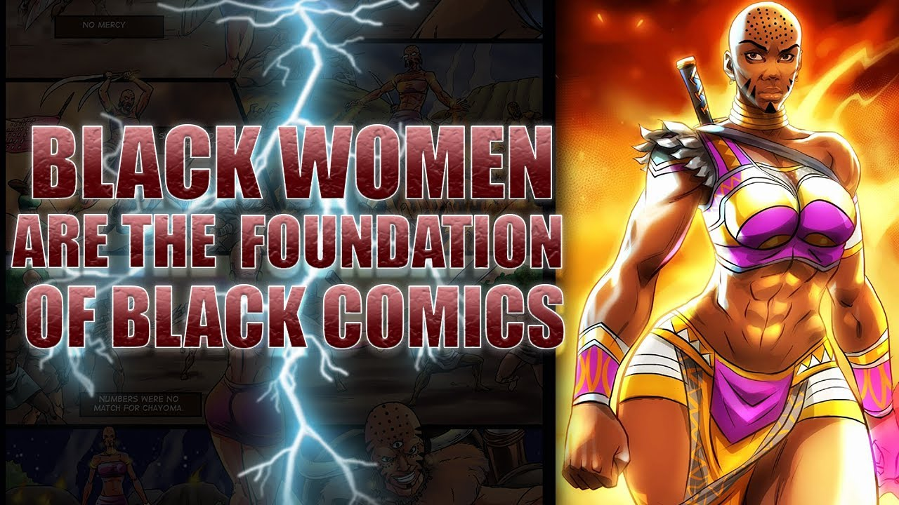 Chayoma: Black Women Are The Foundation of Black Comics