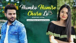 Humko Humise Chura Lo (Cover Song)| Mohabbatein | Swapneel Jaiswal, Aakritti Mehra| Hindi Love Songs