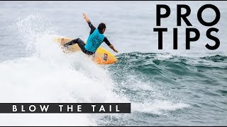 How to Blow the Tail with Kalani Robb