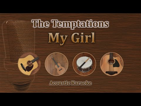 My Girl - The Temptations (Acoustic Karaoke)