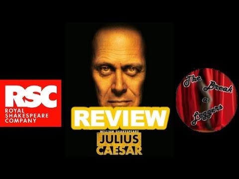 Julius Caesar  – Royal Shakespeare Company RSC Stratford
