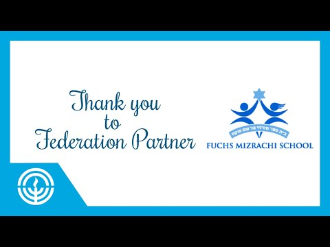 Recognizing Our Partner, Fuchs Mizrachi School