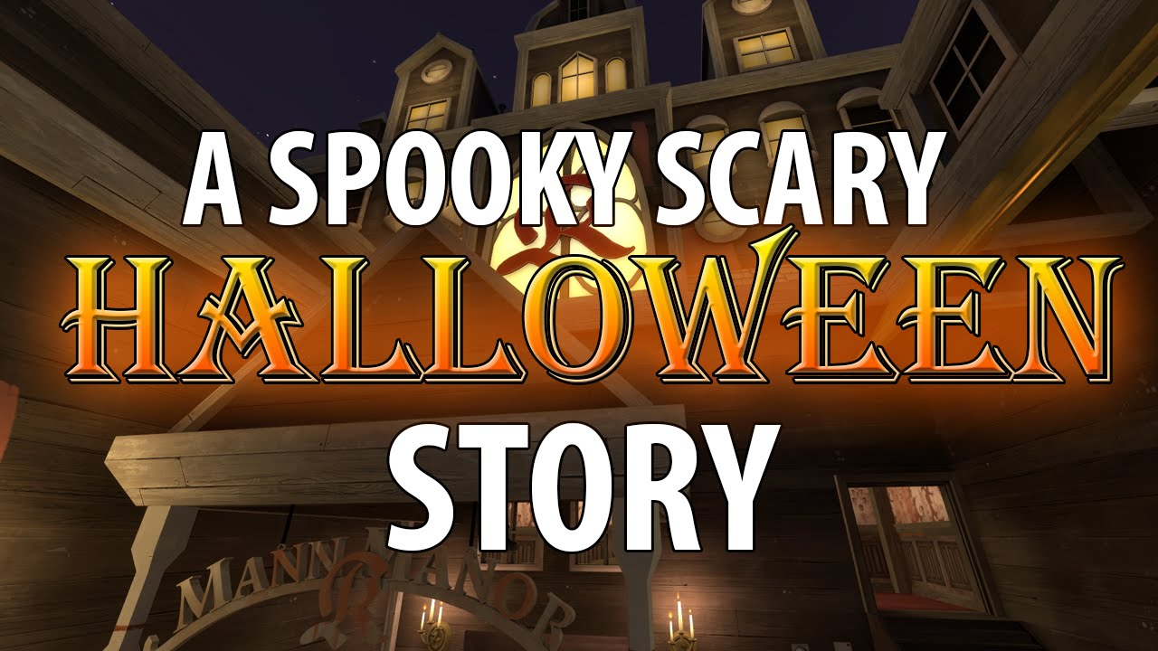 sfm a spooky scary halloween story sfm a spooky scary halloween story