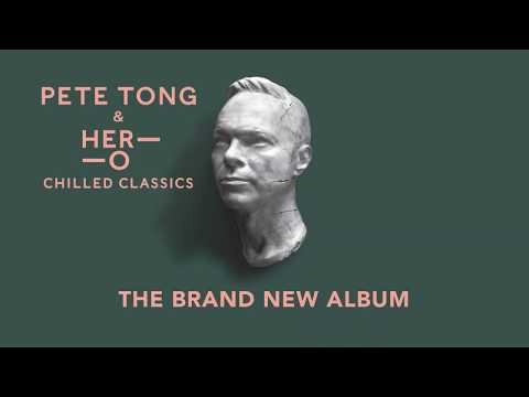 Download Pete Tong & HER_O - Chilled Classics - The Album TV Ad Mp4 baru