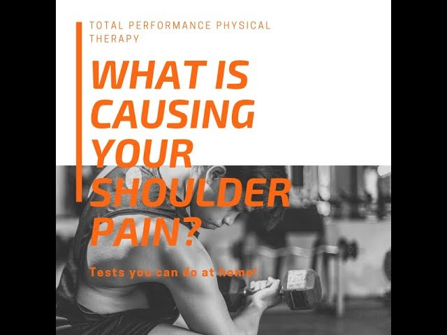 What is causing your shoulder pain? | Total Performance Physical Therapy | 215.997.9898