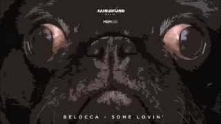 Belocca - Some Lovin