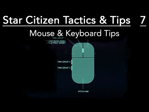 Tips For Mouse Users - Star Citizen Tactics & Tips