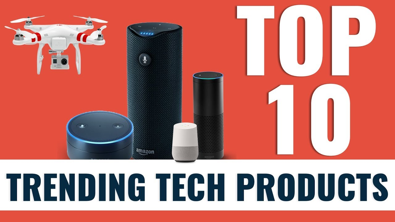 Top 10 trending tech products in the market google home Best home tech products