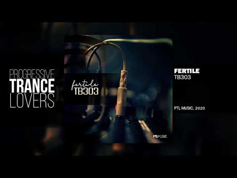 FERTILE - TB303 [FREE DOWNLOAD]