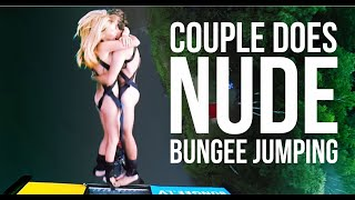 Repeat youtube video Naked, happy people bungee jumping!