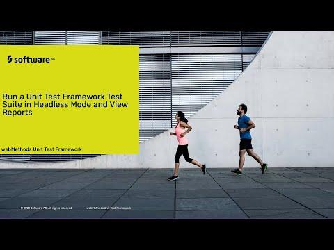 Run a Unit Test Framework Test Suite in Headless Mode & View Reports | webMethods | Software AG