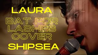 Shipsea - Laura (Bat For Lashes) LIVE @ K.K. fon Stricka villa