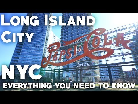 Long Island City Queens Travel Guide: Everything you need to know