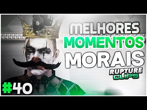 #40 MORAIS: TWITCH MELHORES MOMENTOS