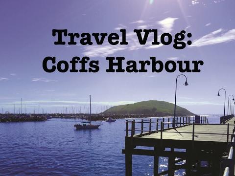Travel Vlog: Coffs Trip 2016