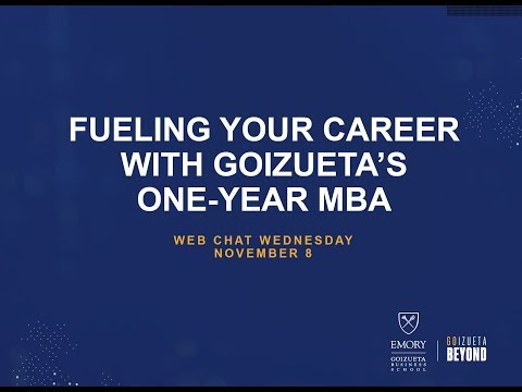 Web Chat Wednesday | Fueling Your Career with Goizueta's One-Year MBA