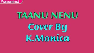 Download Hindi Video Songs - AR Rahman | Taanu Nenu Lyrical Video - Cover by K. Monica #ssscontest