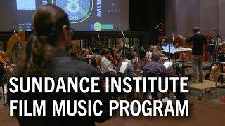 Sundance Institute Film Music Program