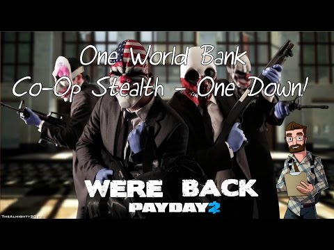 PayDay 2 | Co-Op Stealth |  First World Bank