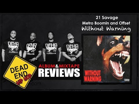 21 Savage, Metro Boomin, and Offset - Without Warning Album Review | DEHH