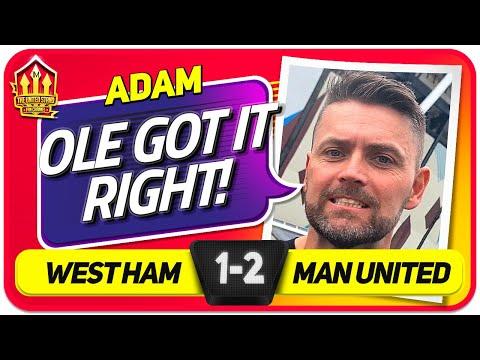ADAM! OLE GOT IT RIGHT! West Ham 1-2 Man United   FAN VLOG