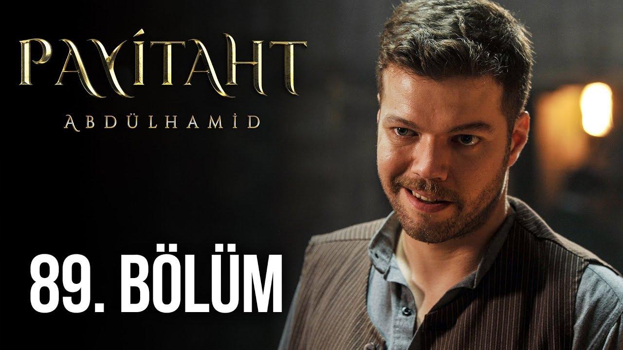 Payitaht Abdülhamid 89. Bölüm (HD)