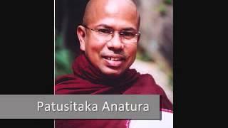Patusitaka Anatura - by Ven Kiribathgoda Gnanananda Thero