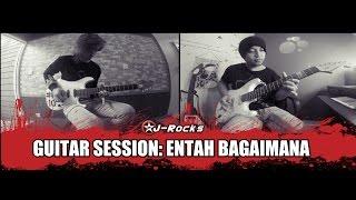 Sony & Iman J-rocks Guitar Session: Entah Bagaimana