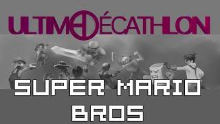 Ultime Décathlon - Soirée de Clôture 3eme Epreuve (Super Mario Bros)