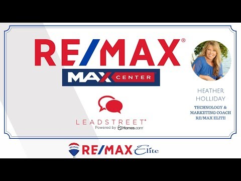 RE/MAX INTRO - OVERVIEW OF LEADSTREET