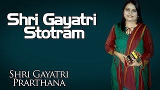 Gambar cover Shri Gayatri Stotram | Sadhna Sargam (Album: Prarthana - Shri Gayatri)