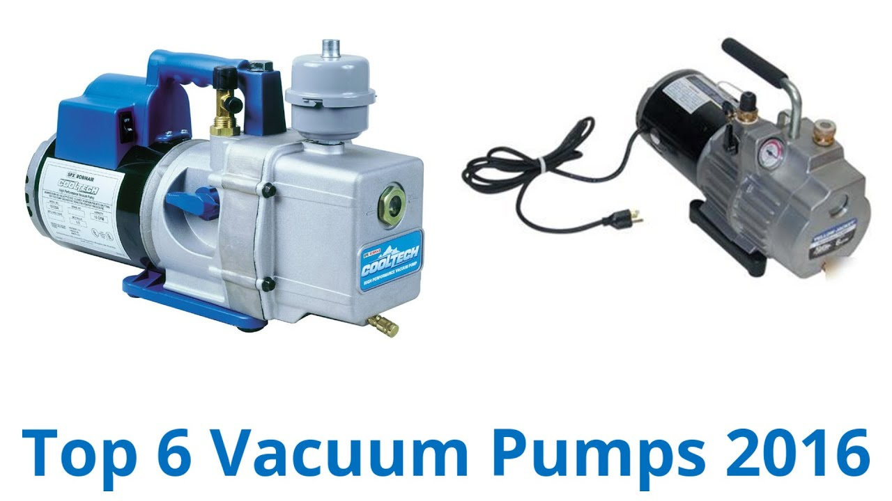 6 Best Vacuum Pumps 2016
