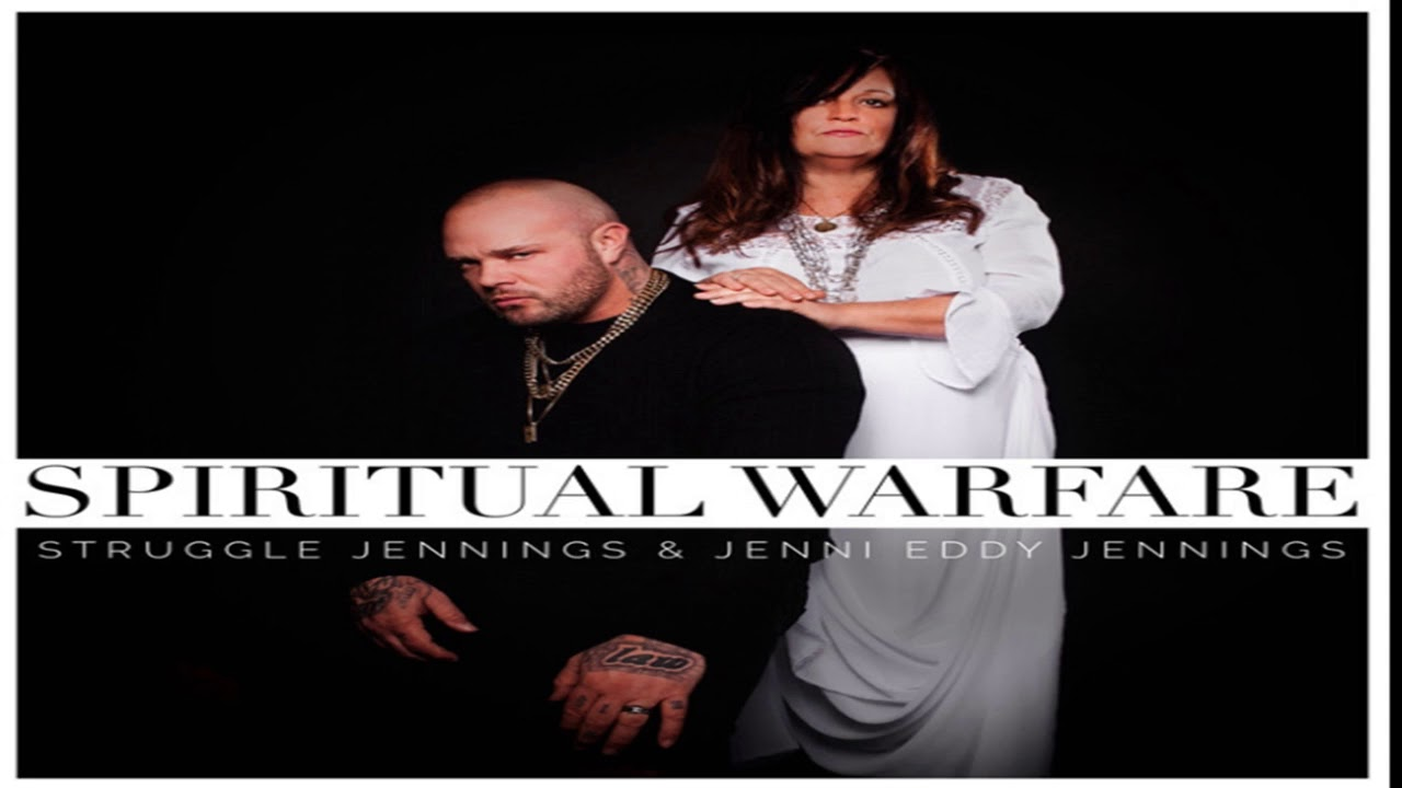 Struggle Jennings spiritual warfare im free