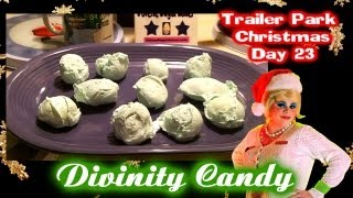 Divinity Candy : Day 23 Trailer Park Christmas