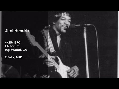 Jimi Hendrix Live at LA Forum - 4/25/1970 Full Show AUD