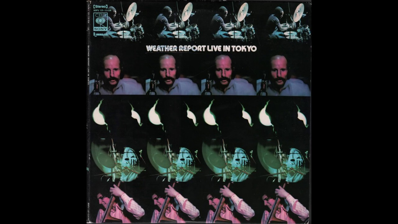Weather Report - Weather Report Live In Tokyo 1972 Full -2721