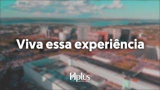 Hplus Hotelaria: Viva essa experiência