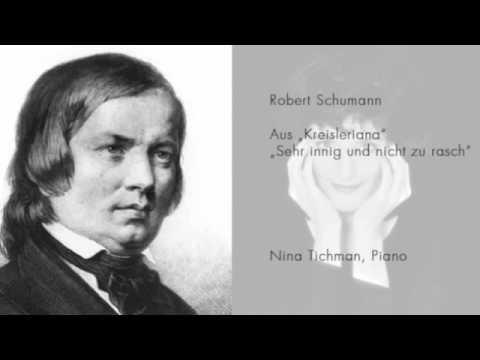 Nina Tichman spielt Robert Schumann - Kreisleriana