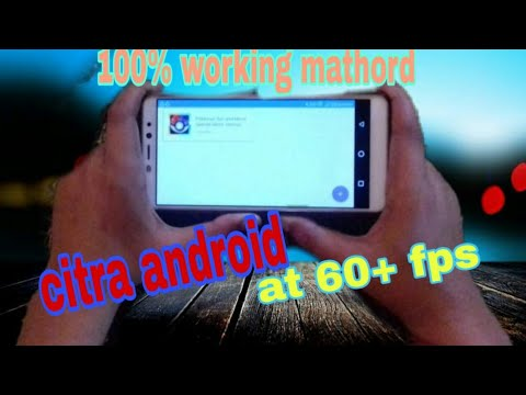 How to get 60+ fps on android citra 100% real