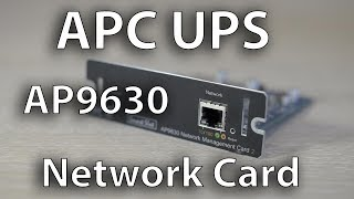 UPS & Downs of installing an APC AP9630 Network Management Card Part 1