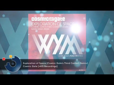 FULL SONG Cosmic Gate  Exploration of Space Cosmic Gates Third Contact Remix