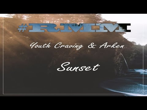 Youth Craving & Arken - Sunset