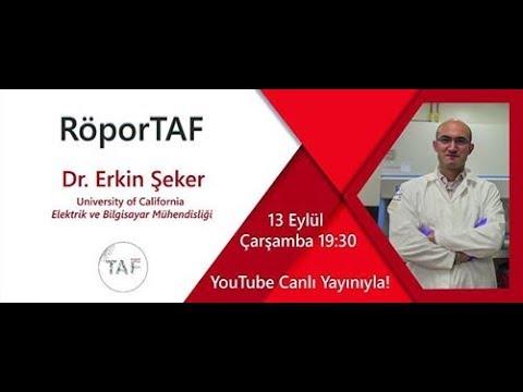 RöporTAF- Prof.Erkin ŞEKER / University of California-Davis