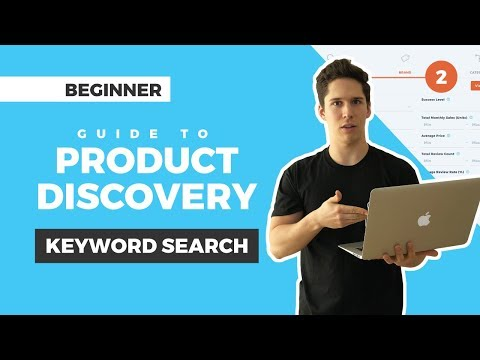 Beginner Guide to Keyword Search in Product Discovery: Find Products to Sell on Amazon