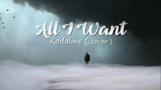 All I Want - Gerry Ngabut (Kodaline cover)